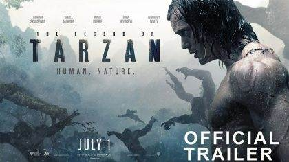 THE LEGEND OF TARZAN – Official Trailer 2