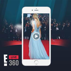 E! Live 360: Experience the Red Carpet Like Never Before