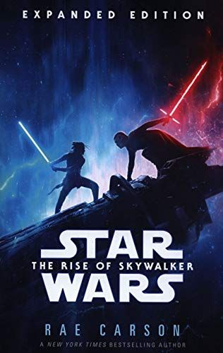 Star Wars: The Rise of Skywalker (Expanded Edition) by Rae Carson